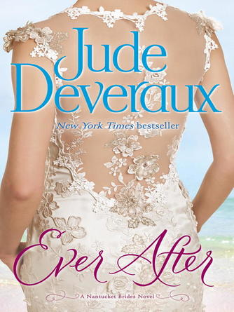 Jude Deveraux: Ever after : Nantucket Brides Trilogy Series, Book 3