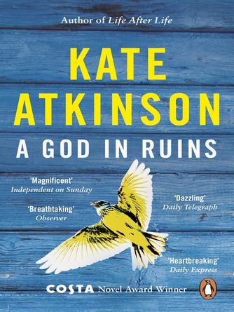 Kate Atkinson: A god in ruins : Todd Family Series, Book 2