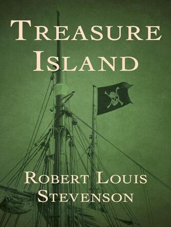 Robert Louis Stevenson: Treasure island