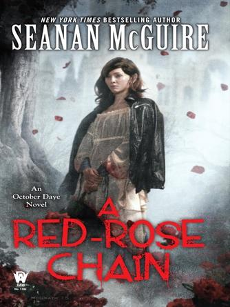 Seanan McGuire: A red rose chain : October Daye Series, Book 9