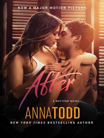 Anna Todd: After : After Series, Book 1