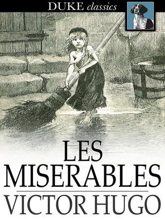 Victor Hugo: Les misérables