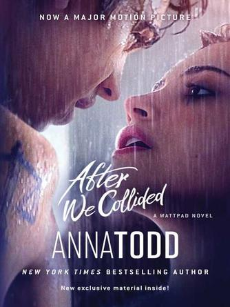 Anna Todd: After we collided : After Series, Book 2