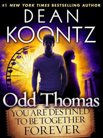 Dean Koontz: You are destined to be together forever (short story)