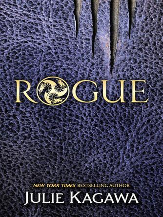 Julie Kagawa: Rogue : Talon Saga, Book 2