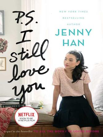 Jenny Han: P.s. i still love you : To All the Boys I've Loved Before Series, Book 2