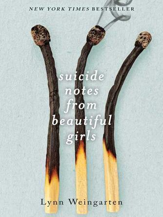 Lynn Weingarten: Suicide notes from beautiful girls