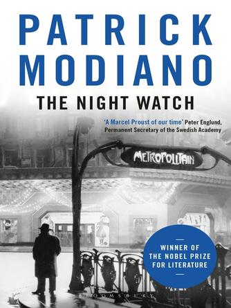 Patrick Modiano: The night watch