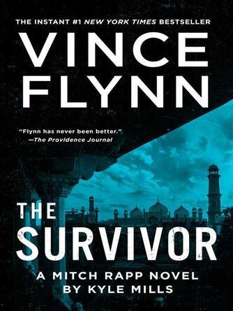Vince Flynn: The survivor : Mitch Rapp Series, Book 14