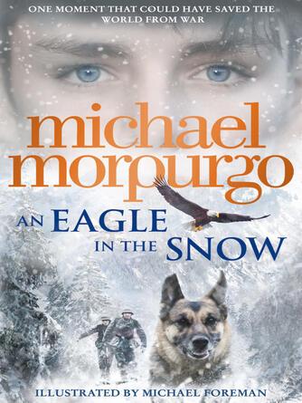 Michael Morpurgo: An eagle in the snow