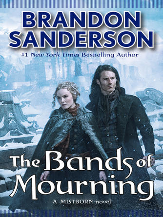 Brandon Sanderson: The bands of mourning : Mistborn Series, Book 6