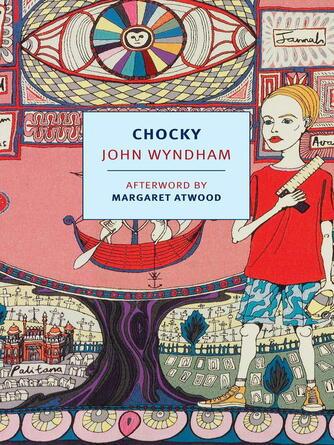 John Wyndham: Chocky