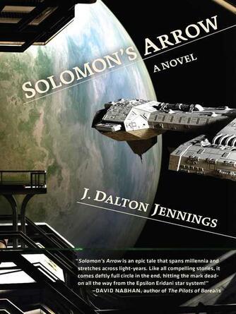 J. Dalton Jennings: Solomon's arrow