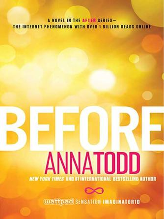 Anna Todd: Before