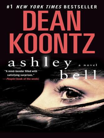Dean Koontz: Ashley bell : A Novel