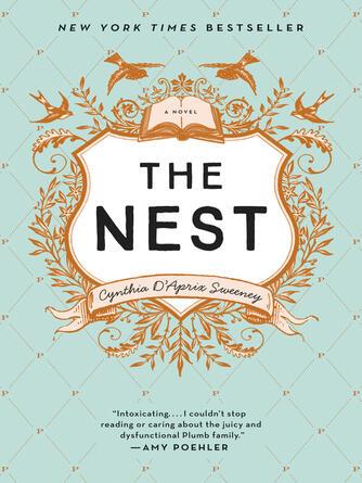 Cynthia D'aprix Sweeney: The nest