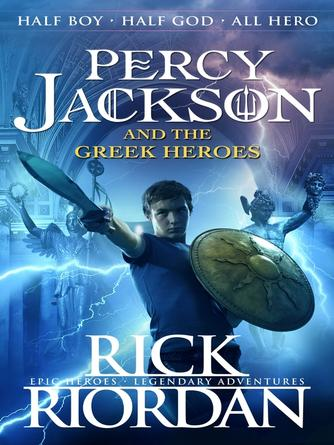 Rick Riordan: Percy jackson and the greek heroes