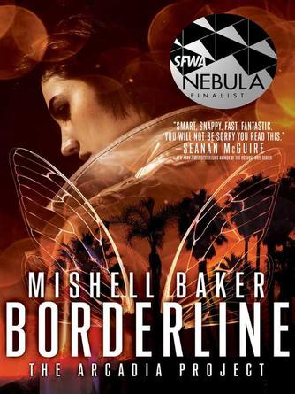 Mishell Baker: Borderline