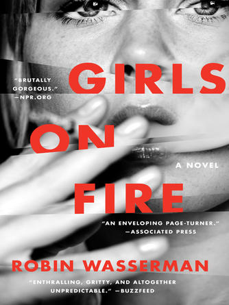 Robin Wasserman: Girls on fire : A Novel