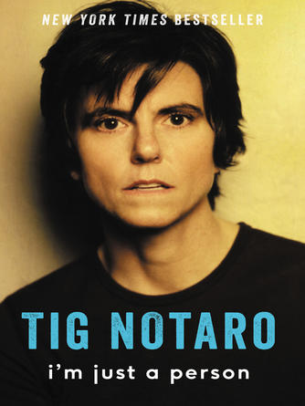 Tig Notaro: I'm just a person