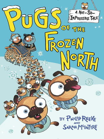 Philip Reeve: Pugs of the frozen north