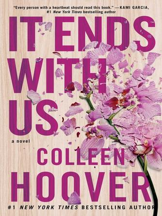 Colleen Hoover: It ends with us : A Novel