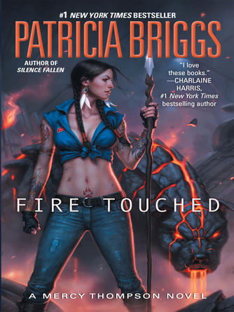 Patricia Briggs: Fire touched : Mercy Thompson Series, Book 9