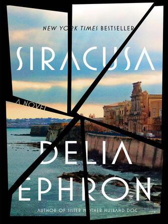 Delia Ephron: Siracusa