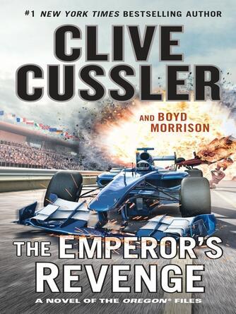 Clive Cussler: The emperor's revenge : The Oregon Files Series, Book 11