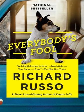 Richard Russo: Everybody's fool : A Novel