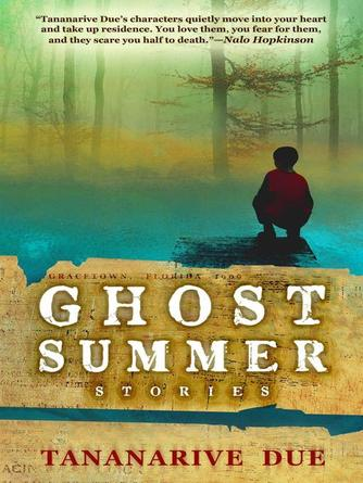Tananarive Due: Ghost summer : Stories