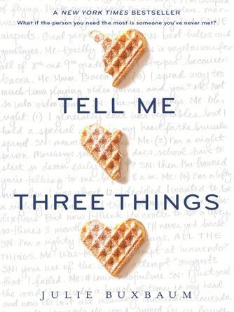 Julie Buxbaum: Tell me three things