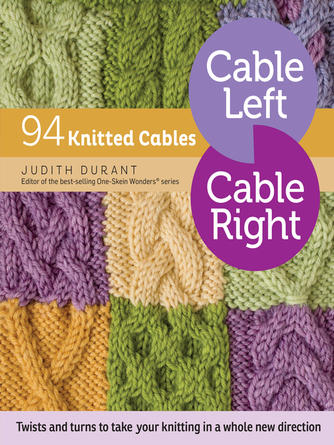 Judith Durant: Cable left, cable right : 94 Knitted Cables