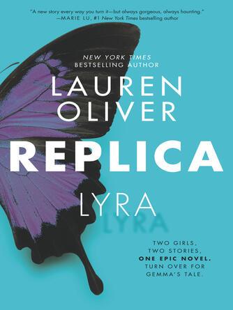 Lauren Oliver: Replica