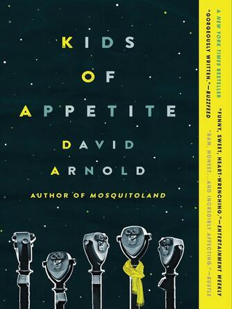David Arnold: Kids of appetite