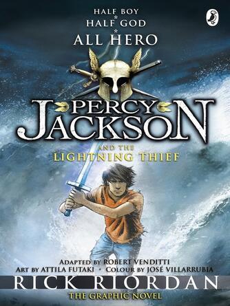 Rick Riordan: Percy jackson and the lightning thief : Percy Jackson and the Olympians Graphic Novels Series, Book 1