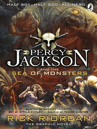 Rick Riordan: Percy jackson and the sea of monsters : Percy Jackson and the Olympians Graphic Novels Series, Book 2