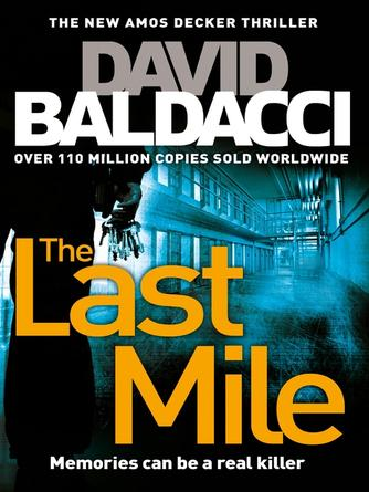 David Baldacci: The last mile : Amos Decker Series, Book 2