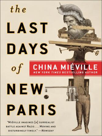 China Mi©♭ville: The last days of new paris : A Novel