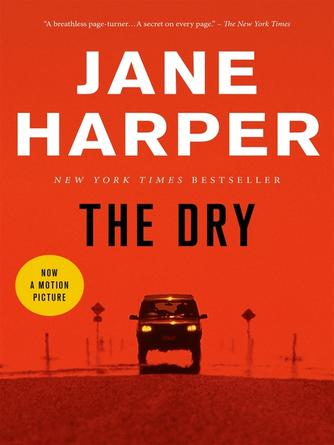 Jane Harper: The dry : A Novel