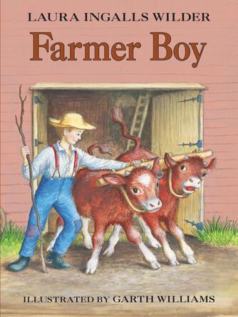 Laura Ingalls Wilder: Farmer boy : Little House Series, Book 2