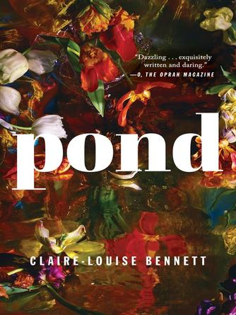 Claire-Louise Bennett: Pond