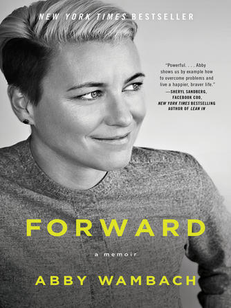 Abby Wambach: Forward : A Memoir