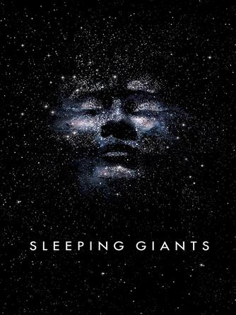 Sylvain Neuvel: Sleeping giants : Themis Files Series, Book 1