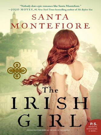 Santa Montefiore: The irish girl : Deverill Chronicles, Book 1