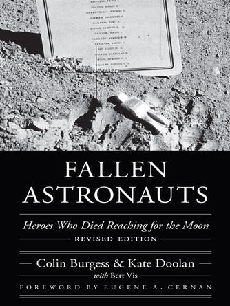 Colin Burgess: Fallen astronauts : Heroes Who Died Reaching for the Moon, Revised Edition