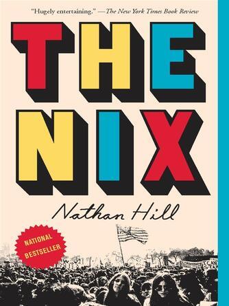 : The nix : A Novel
