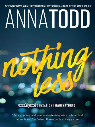 Anna Todd: Nothing less : After Series, Book 7