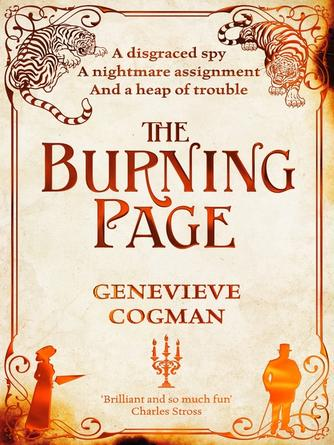 Genevieve Cogman: The burning page : Invisible Library Series, Book 3