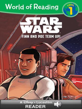 Lucasfilm Press: Finn & poe team up! : A Star Wars Read Along (Level 1)